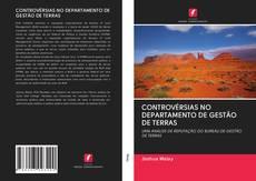 Copertina di CONTROVÉRSIAS NO DEPARTAMENTO DE GESTÃO DE TERRAS