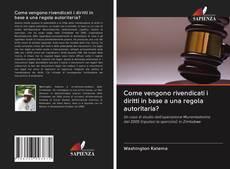 Come vengono rivendicati i diritti in base a una regola autoritaria? kitap kapağı