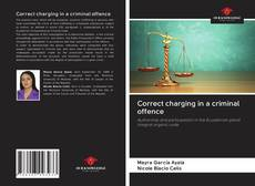 Bookcover of Correct charging in a criminal offence