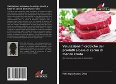 Bookcover of Valutazioni microbiche dei prodotti a base di carne di manzo cruda