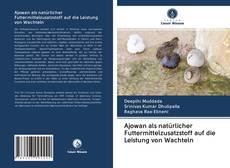 Обложка Ajowan als natürlicher Futtermittelzusatzstoff auf die Leistung von Wachteln