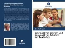 Bookcover of Lehrmodi von Lehrern und Lernmodi von Schülern auf Englisch 1
