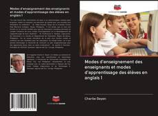 Bookcover of Modes d'enseignement des enseignants et modes d'apprentissage des élèves en anglais 1