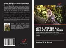 Bookcover of Cicha degradacja lasu bagiennego Lokoli (Benin)
