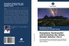 Bookcover of Kometärer Gentransfer und Evolution der Arten, Gender &Kultur Vol.2
