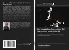 Bookcover of Las causas fundamentales del terrorismo internacional