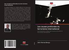 Bookcover of Les causes profondes du terrorisme international