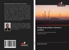 Copertina di Ecopreneurship in teoria e pratica