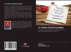 Bookcover of LE STRESS PROFESSIONNEL
