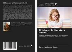 Bookcover of El lobo en la literatura infantil
