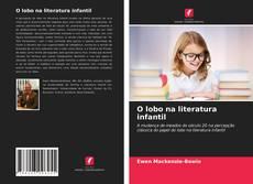 Bookcover of O lobo na literatura infantil