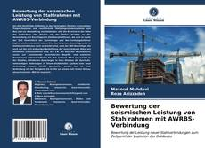 Portada del libro de Bewertung der seismischen Leistung von Stahlrahmen mit AWRBS-Verbindung