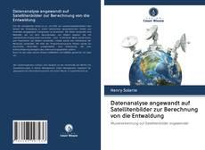 Capa do livro de Datenanalyse angewandt auf Satellitenbilder zur Berechnung von die Entwaldung
