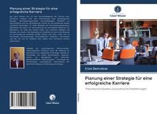 Borítókép a  Planung einer Strategie für eine erfolgreiche Karriere - hoz