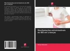 Manifestações extraintestinais do IBD em crianças kitap kapağı