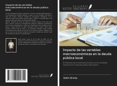 Copertina di Impacto de las variables macroeconómicas en la deuda pública local