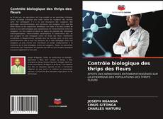 Portada del libro de Contrôle biologique des thrips des fleurs