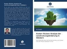 Bookcover of Kosten-Nutzen-Analyse der Landnutzungsänderung in Wäldern