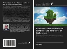 Обложка Análisis de costo-beneficio del cambio de uso de la tierra en los bosques