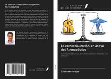 Buchcover von La comercialización en apoyo del Farmacéutico
