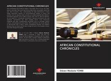 Bookcover of AFRICAN CONSTITUTIONAL CHRONICLES
