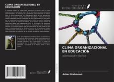 Bookcover of CLIMA ORGANIZACIONAL EN EDUCACIÓN