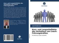 Bookcover of Kurz- und Langzeiteffekte des Verhaltens von Coach-Führungskräften