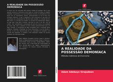 Обложка A REALIDADE DA POSSESSÃO DEMONÍACA