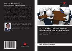 Обложка Problem of competence and employment in the Communes