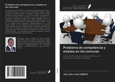 Обложка Problema de competencia y empleo en las comunas