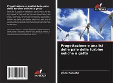Обложка Progettazione e analisi delle pale delle turbine eoliche a getto