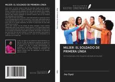 Обложка MUJER: EL SOLDADO DE PRIMERA LÍNEA