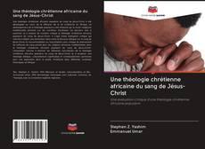 Buchcover von Une théologie chrétienne africaine du sang de Jésus-Christ