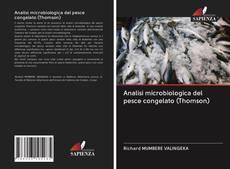 Buchcover von Analisi microbiologica del pesce congelato (Thomson)