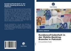 Portada del libro de Kundenzufriedenheit in der Mobile-Banking-Branche in Pakistan