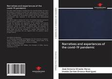Bookcover of Narratives and experiences of the covid-19 pandemic