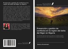 Couverture de Prevención y gestión de conflictos en la región del delta del Níger en Nigeria