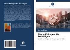 Bookcover of Wenn Kollegen Sie beleidigen