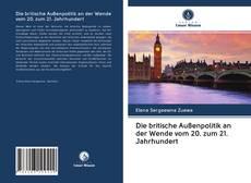 Buchcover von Die britische Außenpolitik an der Wende vom 20. zum 21. Jahrhundert
