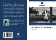 Bookcover of Die Verwandlung von Ajaokuta