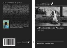 Bookcover of La transformación de Ajaokuta
