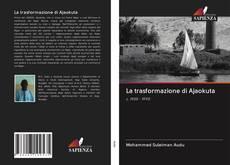 Bookcover of La trasformazione di Ajaokuta