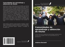 Couverture de Comunidades de aprendizaje y obtención de títulos