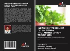 Buchcover von INDAGINE FITOCHIMICA DELLA PIANTA NYCTANTHES ARBOR TRISTIS LINN