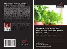 Buchcover von BADANIE FITOCHEMICZNE ROŚLINY NYCTANTHES ARBOR TRISTIS LINN