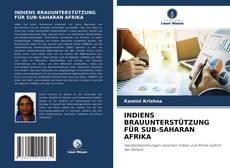 Bookcover of INDIENS BRAUUNTERSTÜTZUNG FÜR SUB-SAHARAN AFRIKA