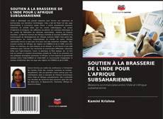 Couverture de SOUTIEN À LA BRASSERIE DE L'INDE POUR L'AFRIQUE SUBSAHARIENNE
