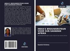 Bookcover of INDIA'S BROUWERSTEUN VOOR SUB-SAHARAN AFRIKA
