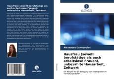 Portada del libro de Hausfrau (sowohl berufstätige als auch arbeitslose Frauen), unbezahlte Hausarbeit, Zeitwert