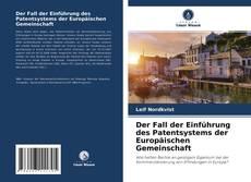 Copertina di Der Fall der Einführung des Patentsystems der Europäischen Gemeinschaft